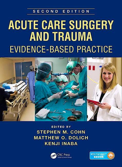 Portada del libro 9781482299298 Acute Care Surgery and Trauma. Evidence-Based Practice (Book + Ebook)