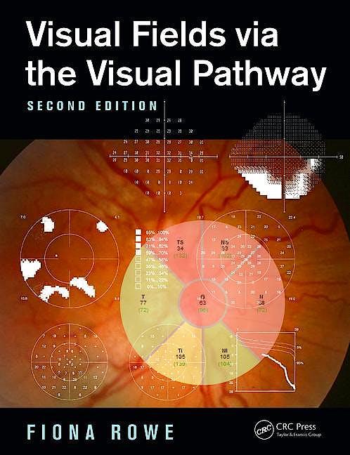 Portada del libro 9781482299632 Visual Fields via the Visual Pathway