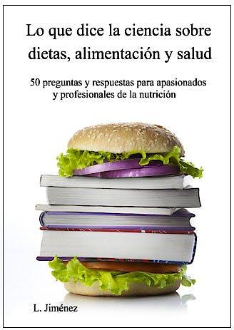 Portada del libro 9781482551808 Lo que Dice la Ciencia sobre Dietas, Alimentacion y Salud