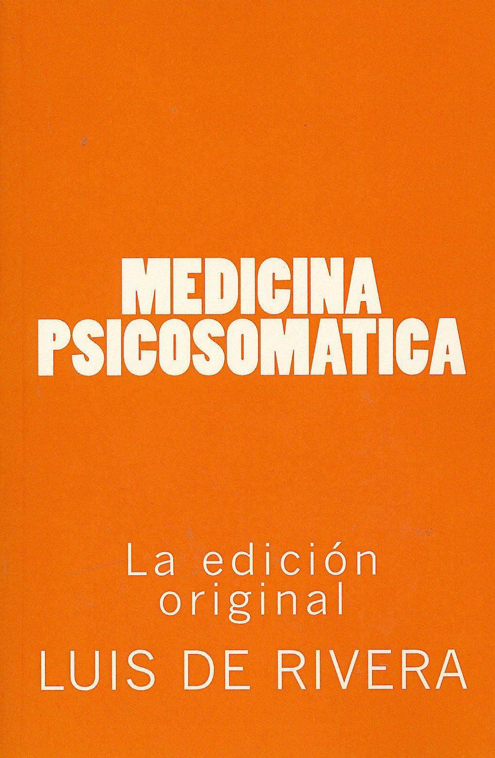 Portada del libro 9781484968390 Medicina Psicosomática (Edición Original)