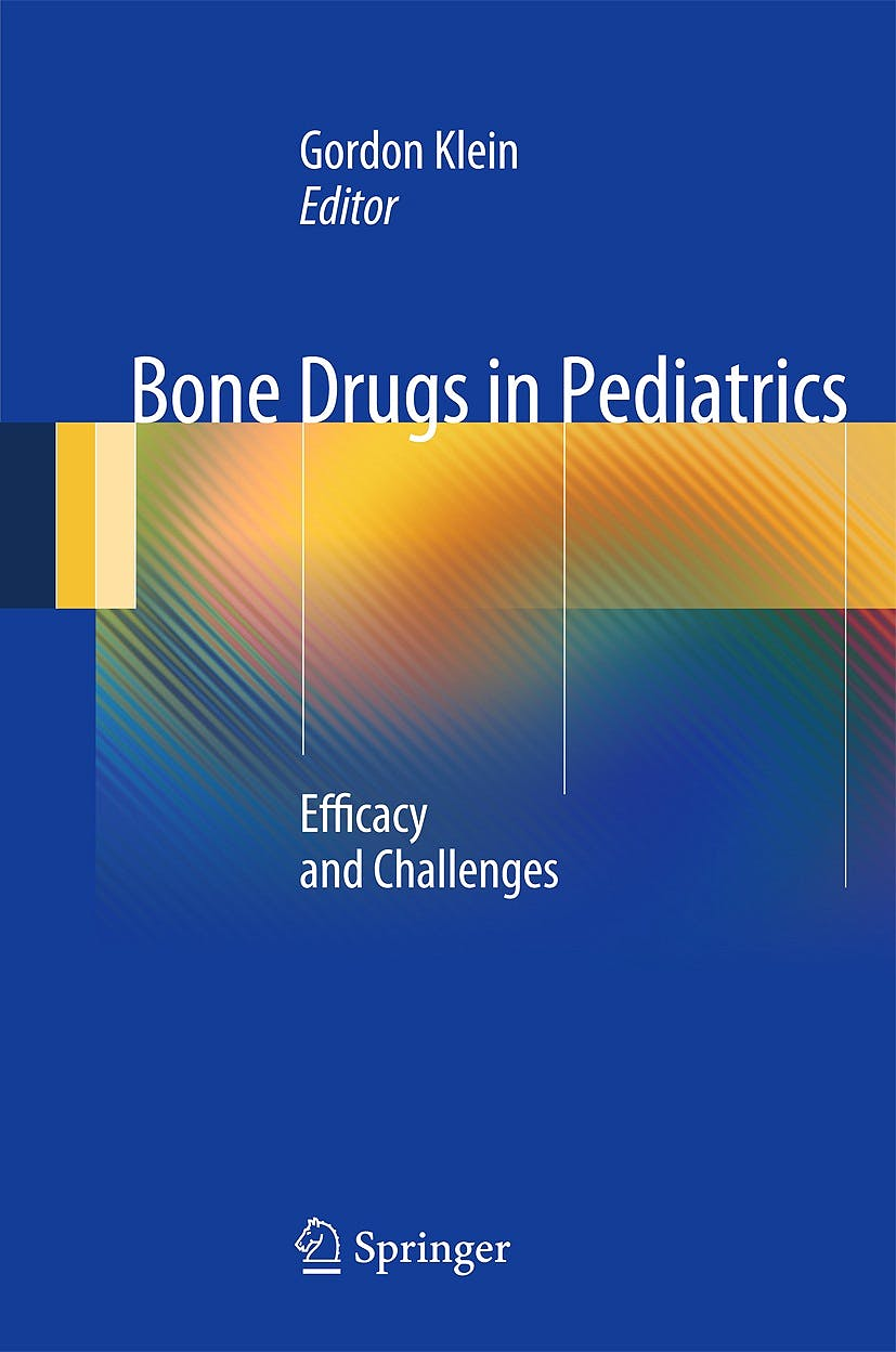 Portada del libro 9781489974358 Bone Drugs in Pediatrics. Efficacy and Challenges