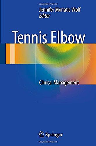 Portada del libro 9781489975331 Tennis Elbow. Clinical Management