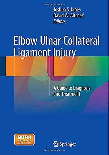 Portada del libro 9781489975393 Elbow Ulnar Collateral Ligament Injury. a Guide to Diagnosis and Treatment