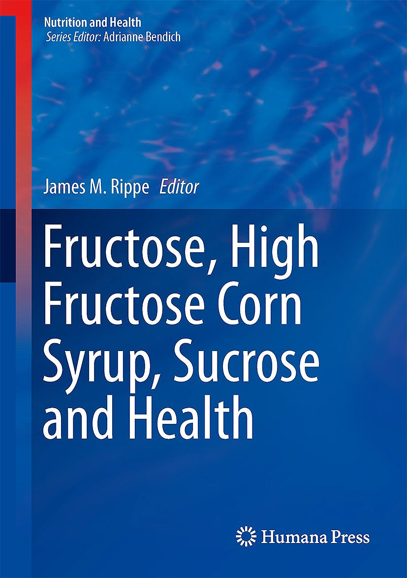 Portada del libro 9781489980762 Fructose, High Fructose Corn Syrup, Sucrose and Health (Nutrition and Health)