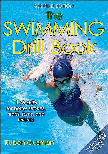 Portada del libro 9781492508366 The Swimming Drill Book