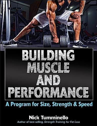 Portada del libro 9781492512707 Building Muscle and Performance. A Program for Size, Strength & Speed