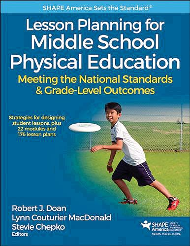Portada del libro 9781492513902 Lesson Planning for Middle School Physical Education. Meeting the National Standards and Grade-Level Outcomes