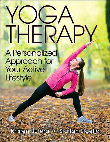 Portada del libro 9781492529200 Yoga Therapy. A Personalized Approach for Your Active Lifestyle