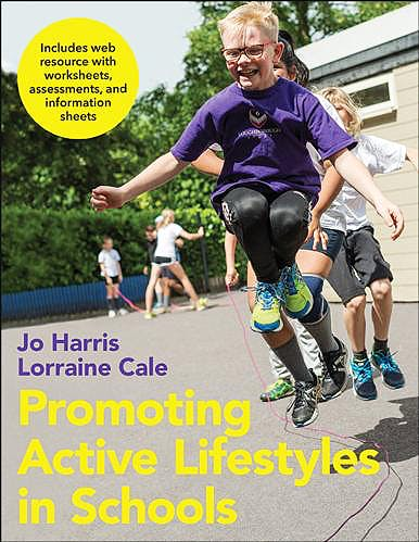 Portada del libro 9781492533818 Promoting Active Lifestyles in Schools + Web Resource