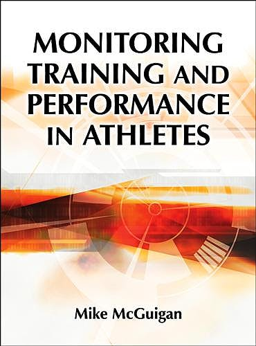 Portada del libro 9781492535201 Monitoring Training and Performance in Athletes