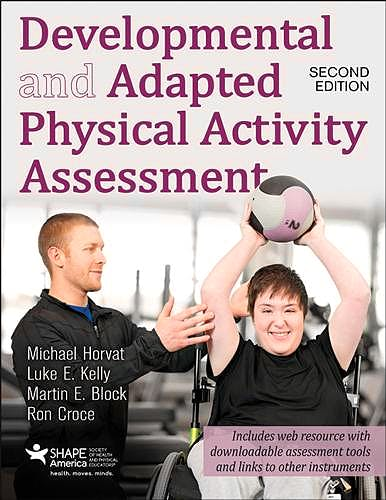 Portada del libro 9781492543800 Developmental and Adapted Physical Activity Assessment + Web Resource