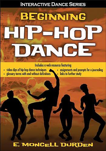 Portada del libro 9781492544456 Beginning Hip-Hop Dance + Web Resource