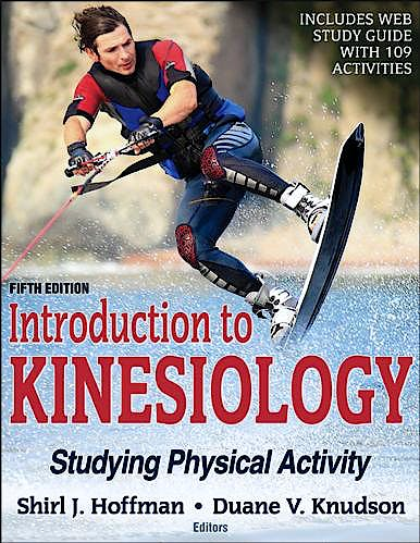Portada del libro 9781492549925 Introduction to Kinesiology. Includes Web Study Guide with 109 Studying Physical Activities