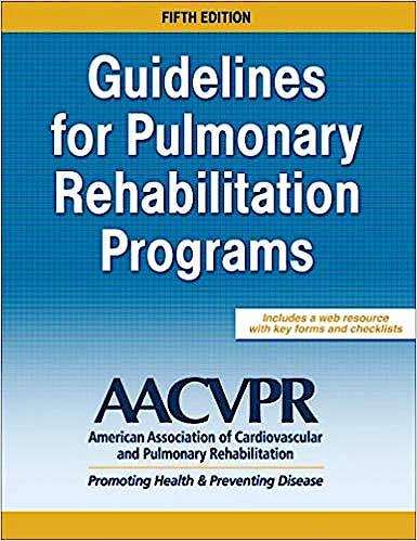 Portada del libro 9781492550914 Guidelines for Pulmonary Rehabilitation Programs