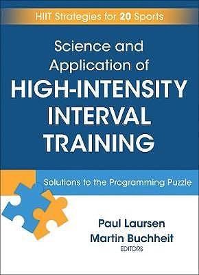 Portada del libro 9781492552123 Science and Application of High Intensity Interval Training. Solutions to the Programming Puzzle