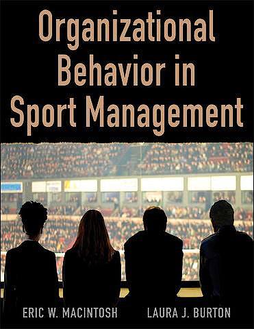 Portada del libro 9781492552383 Organizational Behavior in Sport Management