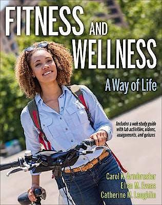 Portada del libro 9781492552666 Fitness and Wellness. A Way of Life + Web Study Guide