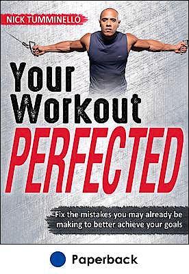 Portada del libro 9781492558132 Your Workout PERFECTED