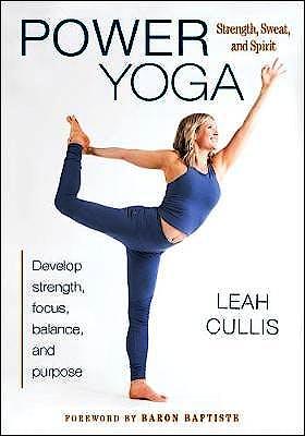 Portada del libro 9781492560654 Power Yoga. Strength, Sweat, and Spirit