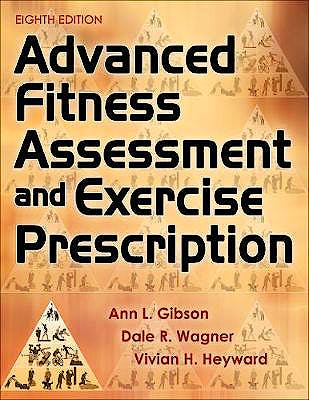 Portada del libro 9781492561347 Advanced Fitness Assessment and Exercise Prescription + With Online Video