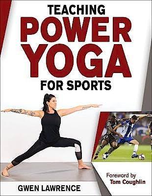 Portada del libro 9781492563068 Teaching Power Yoga for Sports