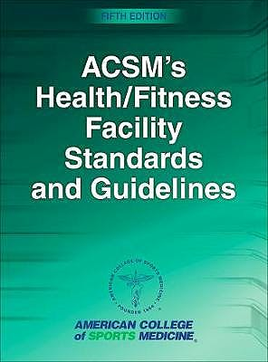 Portada del libro 9781492567189 ACSM's Health/Fitness Facility Standards and Guidelines