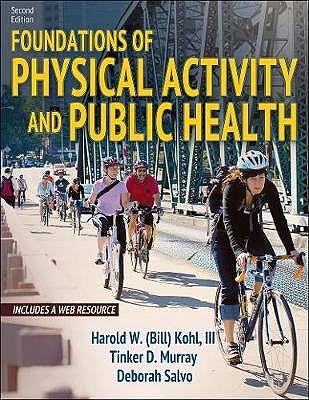 Portada del libro 9781492589976 Foundations of Physical Activity and Public Health (With Web Resource)