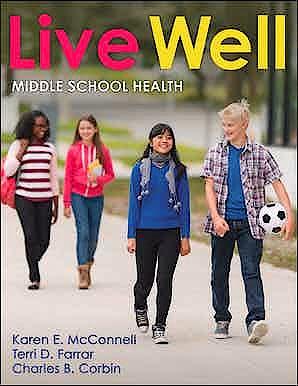 Portada del libro 9781492591313 Live Well Middle School Health