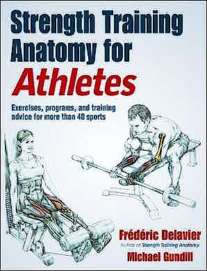 Portada del libro 9781492597414 Strength Training Anatomy for Athletes