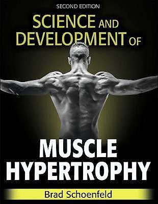 Portada del libro 9781492597674 Science and Development of Muscle Hypertrophy