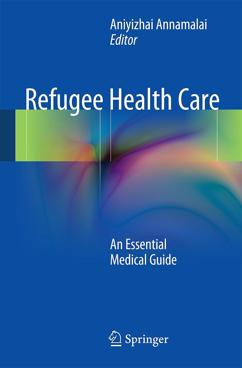 Portada del libro 9781493902705 Refugee Health Care. an Essential Medical Guide