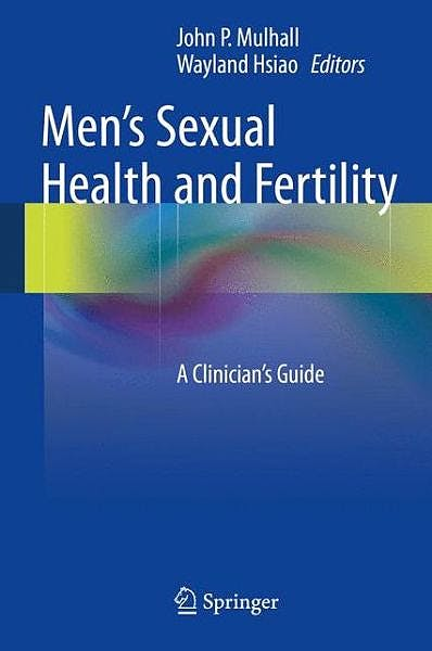 Portada del libro 9781493904242 Men's Sexual Health and Fertility. a Clinician's Guide
