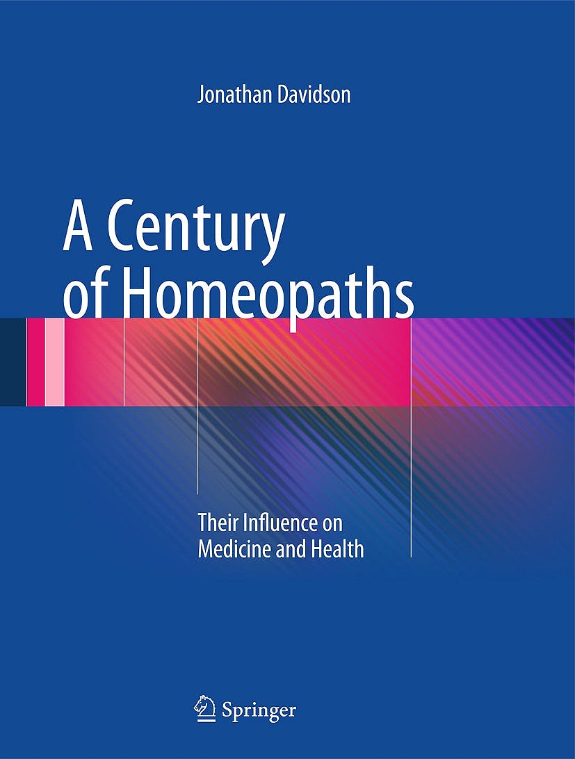 Portada del libro 9781493905263 A Century of Homeopaths. Their Influence on Medicine and Health