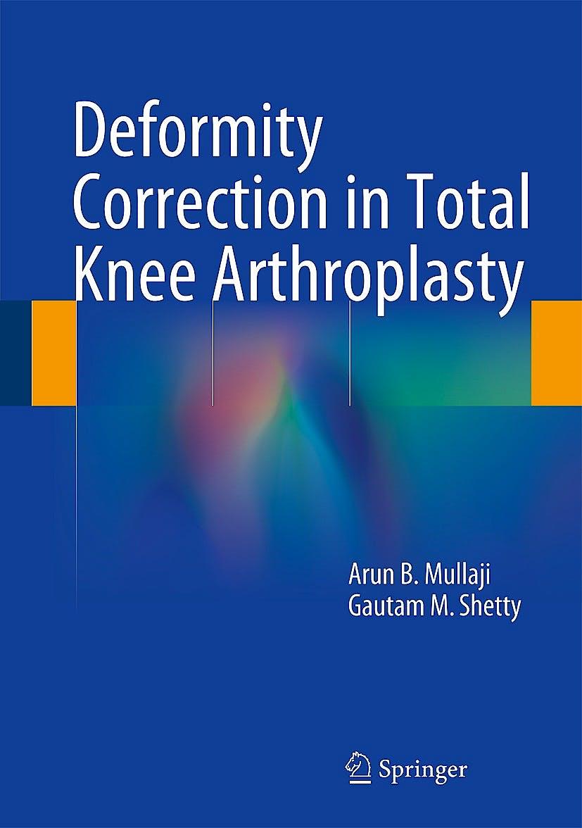 Portada del libro 9781493905652 Deformity Correction in Total Knee Arthroplasty