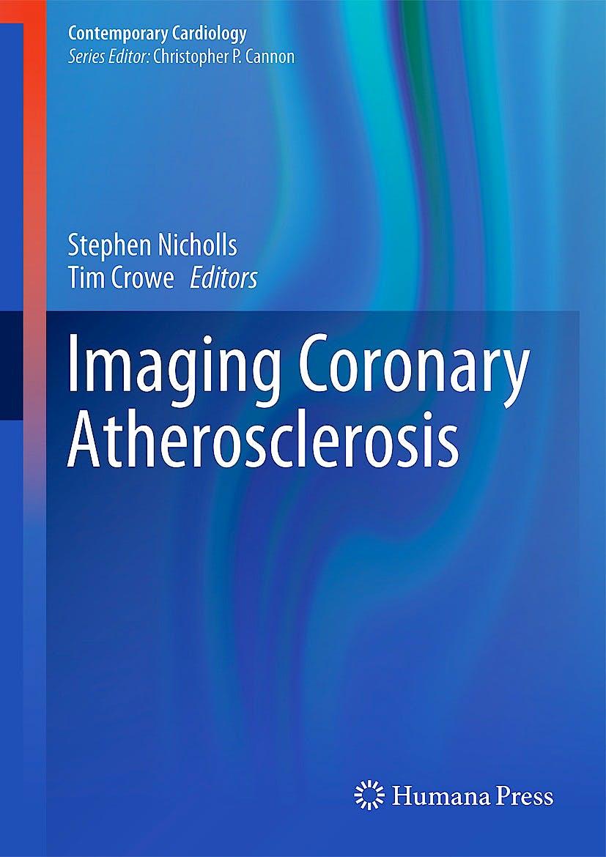 Portada del libro 9781493905713 Imaging Coronary Atherosclerosis (Contemporary Cardiology)