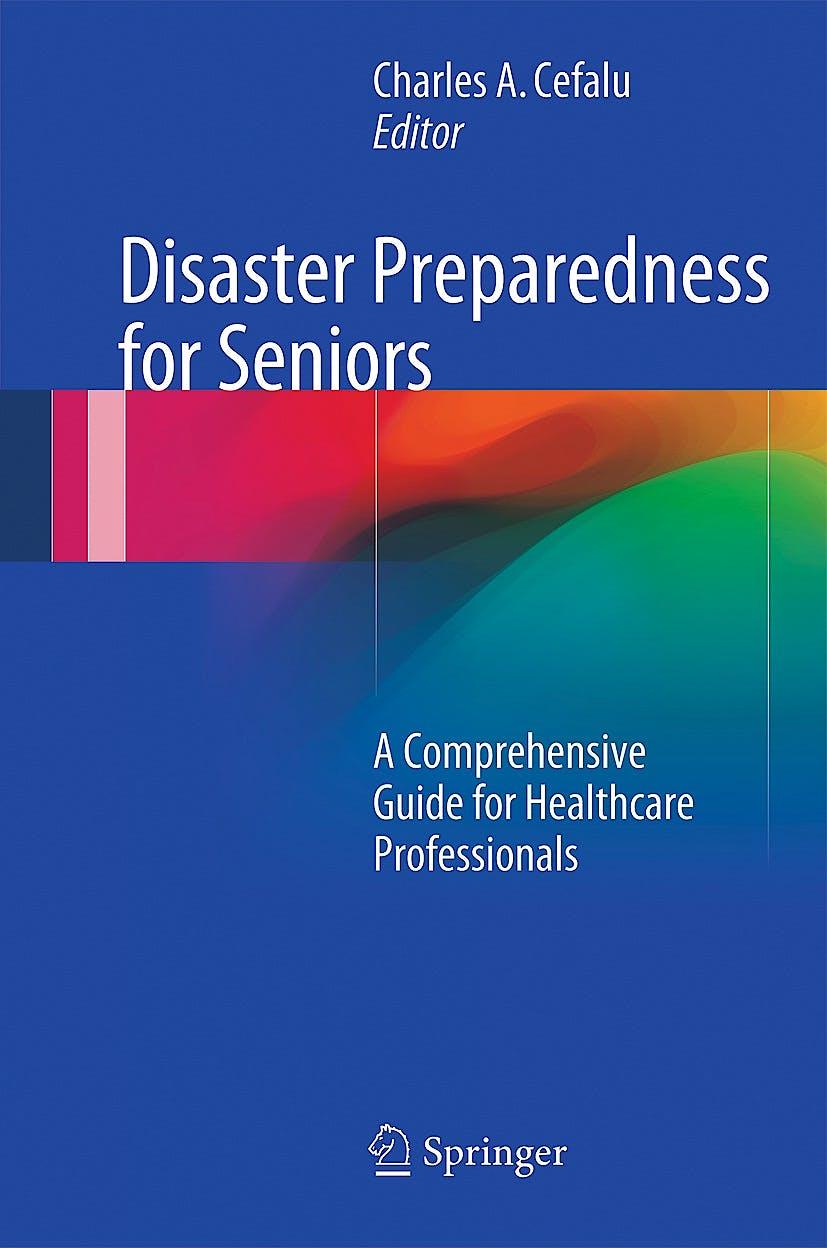 Portada del libro 9781493906642 Disaster Preparedness for Seniors. a Comprehensive Guide for Healthcare Professionals