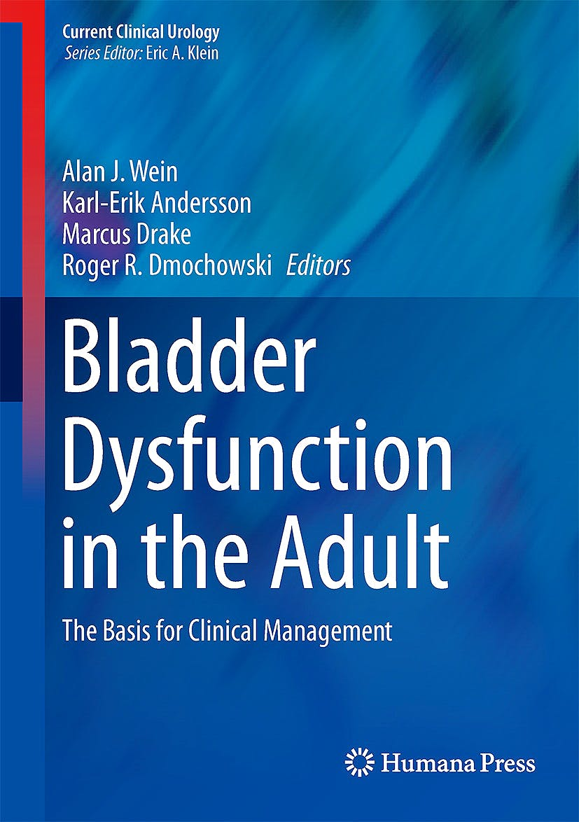 Portada del libro 9781493908523 Bladder Dysfunction in the Adult. the Basis for Clinical Management (Current Clinical Urology)