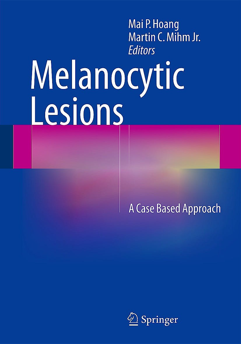 Portada del libro 9781493908905 Melanocytic Lesions. a Case Based Approach