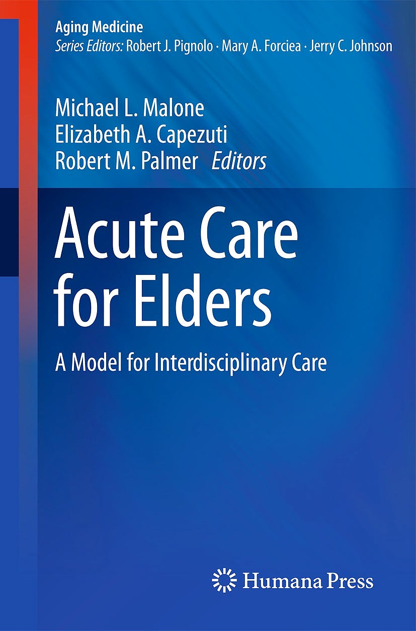 Portada del libro 9781493910243 Acute Care for Elders. a Model for Interdisciplinary Care (Aging Medicine)
