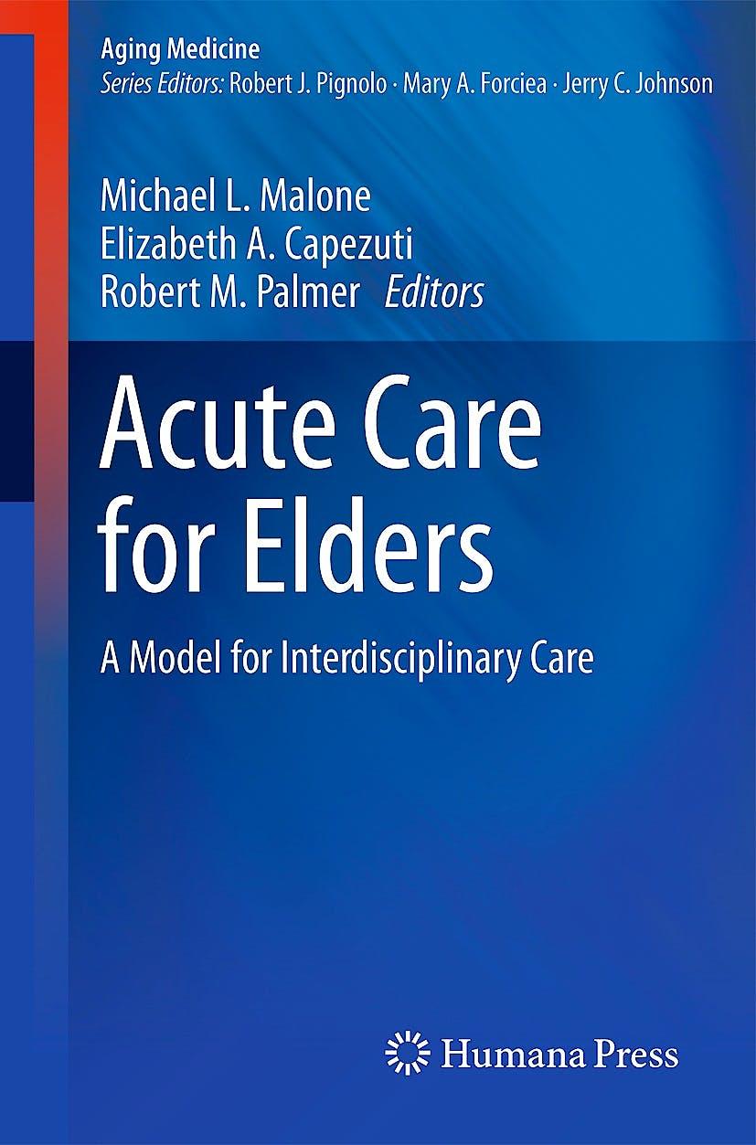 Portada del libro 9781493910243 Acute Care for Elders. a Model for Interdisciplinary Care (Aging Medicine)