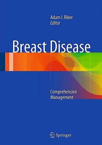 Portada del libro 9781493911448 Breast Disease. Comprehensive Management