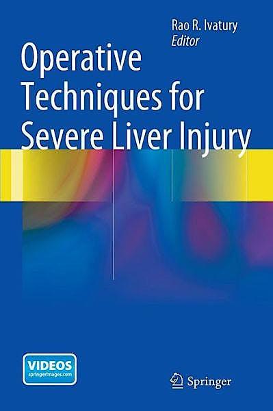 Portada del libro 9781493911998 Operative Techniques for Severe Liver Injury