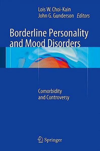 Portada del libro 9781493913138 Borderline Personality and Mood Disorders. Comorbidity and Controversy