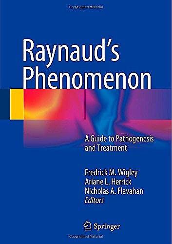 Portada del libro 9781493915255 Raynaud's Phenomenon. a Guide to Pathogenesis and Treatment