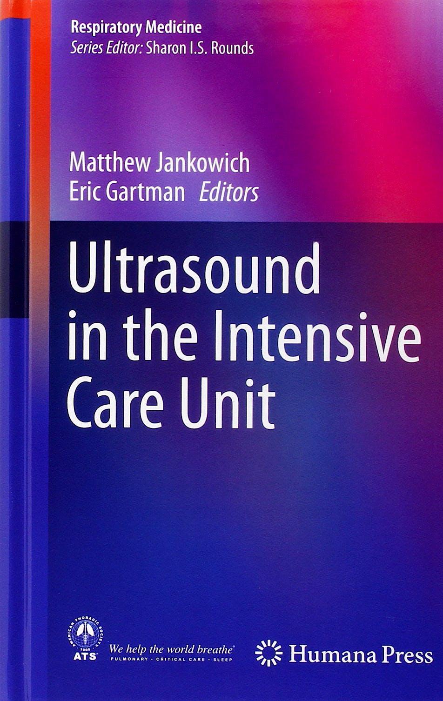 Portada del libro 9781493917228 Ultrasound in the Intensive Care Unit (Respiratory Medicine)