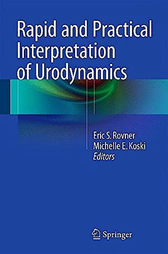 Portada del libro 9781493917631 Rapid and Practical Interpretation of Urodynamics
