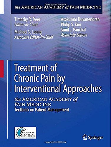 Portada del libro 9781493918232 Treatment of Chronic Pain by Interventional Approaches. the American Academy of Pain Medicine. Textbook on Patient Management