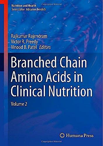 Portada del libro 9781493919130 Branched Chain Amino Acids in Clinical Nutrition, Vol. 2 (Nutrition and Health)