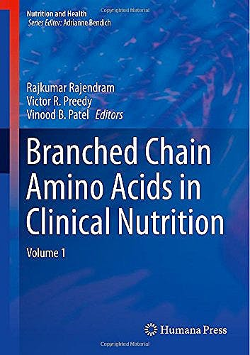 Portada del libro 9781493919222 Branched Chain Amino Acids in Clinical Nutrition, Vol. 1 (Nutrition and Health)