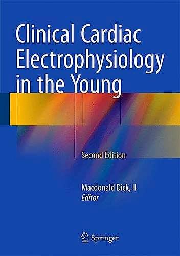 Portada del libro 9781493927388 Clinical Cardiac Electrophysiology in the Young